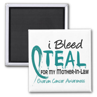 I Bleed Teal For My Mother-In-Law Ovarian Cancer Magnet