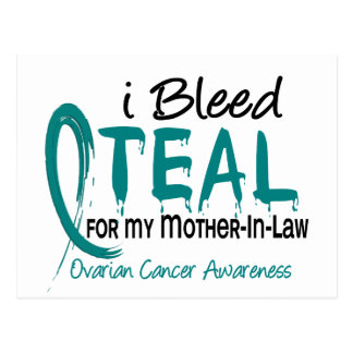 I Bleed Teal For My Mother-In-Law Ovarian Cancer Postcard
