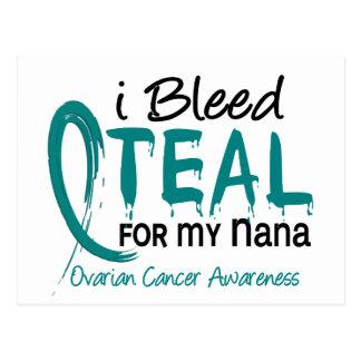 I Bleed Teal For My Nana Ovarian Cancer Postcard