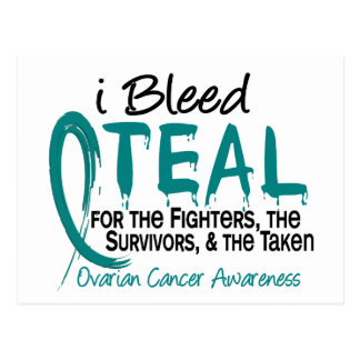 I Bleed Teal For The FST Ovarian Cancer Postcard
