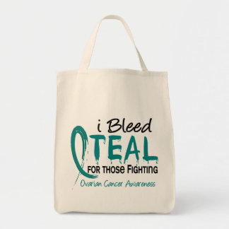 I Bleed Teal For Those Fighting Ovarian Cancer Tote Bag