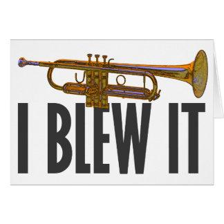 I Blew It Trumpet Card