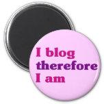 I blog por lo tanto estoy imán para frigorifico