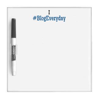 I #BlogEveryday Dry Erase Board