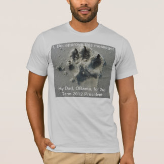 I, Bo, Approve this Message! T-Shirt