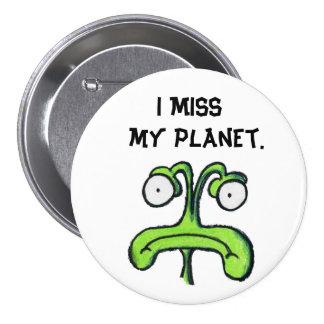 I botón de SRTA MY PLANET Pins