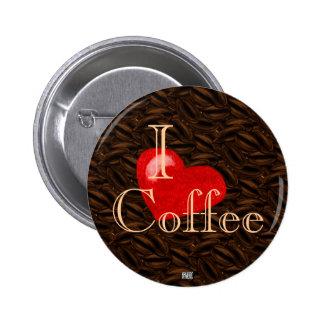 I botón del café del corazón pin redondo de 2 pulgadas