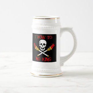 I Bow To No King drinking stein 18 Oz Beer Stein