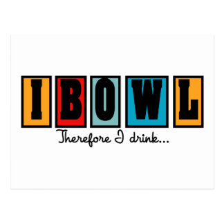 I Bowl Therefore I Drink Postcard