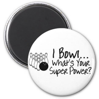 I Bowl Whats Your Super Power 2 Inch Round Magnet