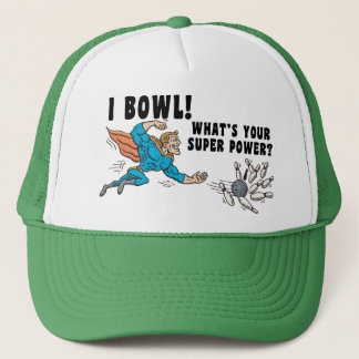 I Bowl What's Your Super Power Trucker Hat