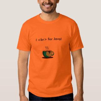 I <br> ¡para Java! Camisas