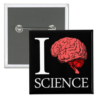 I Brain Science (I Know science) (I Love Science) Button