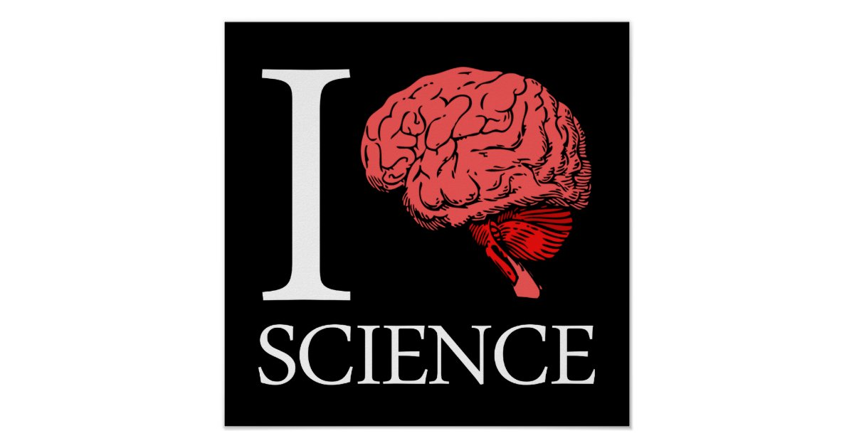i brain science  i know science   i love science  poster