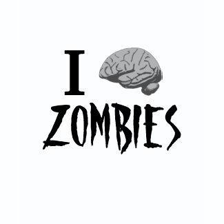 I Brain Zombies shirt