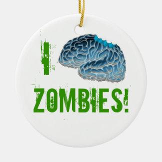 I Brains Zombies! Ceramic Ornament