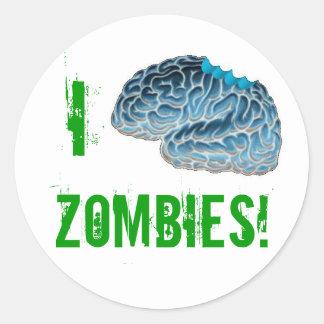 I Brains Zombies! Classic Round Sticker