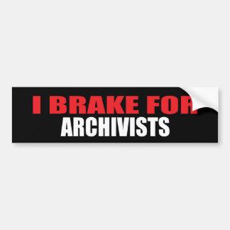 I Brake For Archivists Bumper Sticker