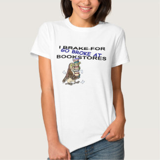 I Brake for Bookstores Owl T-shirt
