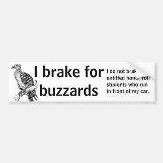 I brake for buzzards car bumper sticker