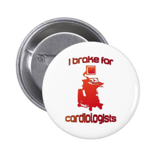 I Brake For Cardiologists Red Button