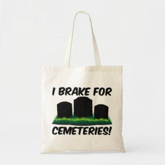 I Brake For Cemeteries! Budget Tote Bag