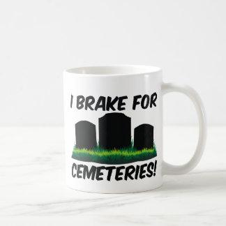 I Brake For Cemeteries! Classic White Coffee Mug