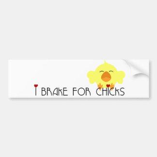I brake for Chicks Bumper Sticker