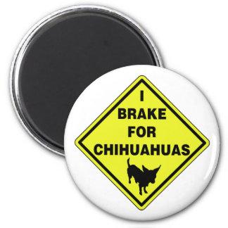 I Brake For Chihuahuas Magnets