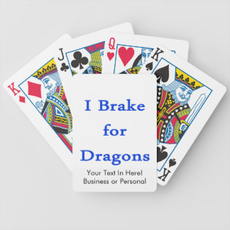 I brake for dragons blue bicycle playing cards