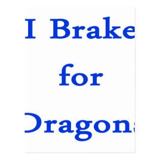 I brake for dragons blue post cards