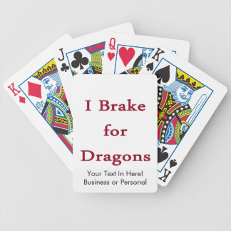 I brake for dragons burgundy bicycle playing cards