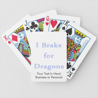 I brake for dragons cornflower.png bicycle playing cards