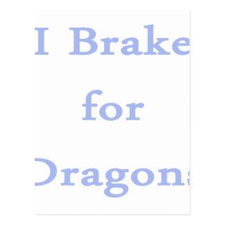 I brake for dragons cornflower postcards