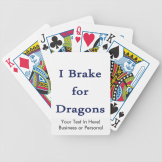 I brake for dragons d blue bicycle playing cards