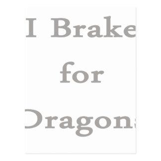 I brake for dragons grey postcard