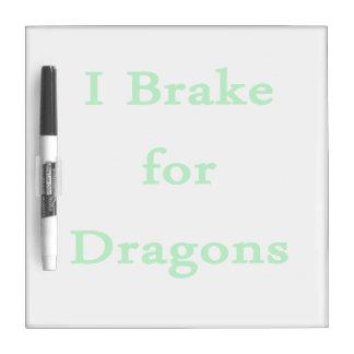 I brake for dragons mint dry erase board