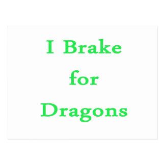 I brake for dragons mint postcard