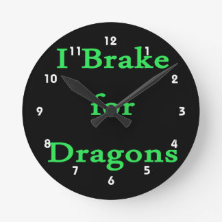 I brake for dragons mint wall clock