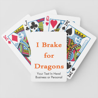 I brake for dragons orange bicycle playing cards