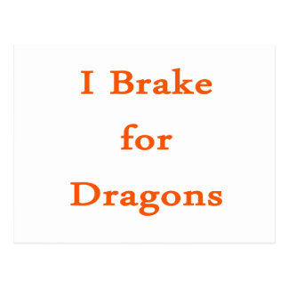 I brake for dragons orange postcard