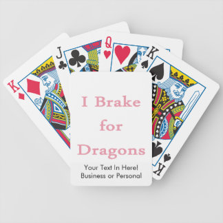 I brake for dragons pink bicycle playing cards