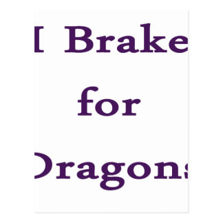 I brake for dragons purple postcard