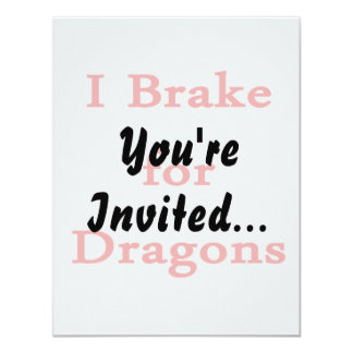 I brake for dragons red card