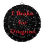 I brake for dragons red dart board