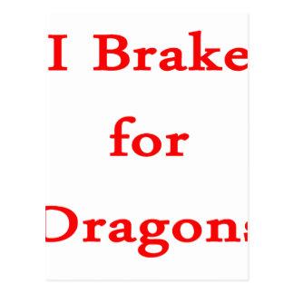 I brake for dragons red postcard