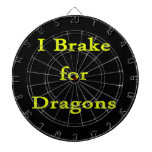 I brake for dragons yellow dart board