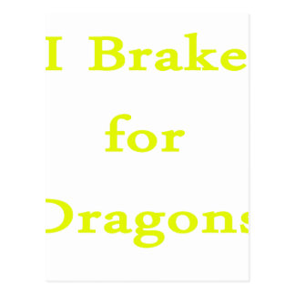 I brake for dragons yellow postcard