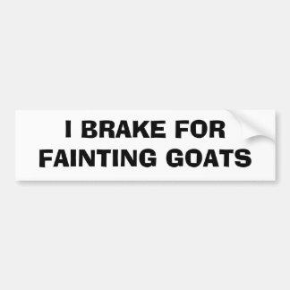 I Brake For Fainting Goats Car Bumper Sticker