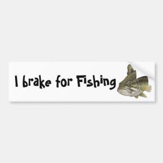I brake for Fishing Bumper Stickers